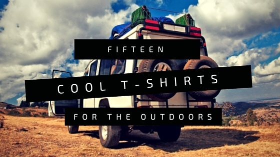 15 Cool T-Shirts For The Outdoors